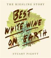 Best White Wine on Earth