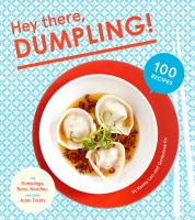 Hey There, Dumpling!