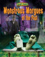 Monstrous Morgues of the Past