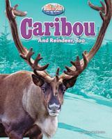 Caribou and Reindeer, Too