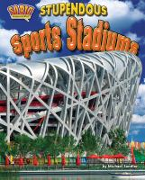 Stupendous Sports Stadiums