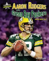 Aaron Rodgers and the Green Bay Packers