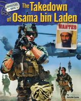 The Takedown of Osama Bin Laden