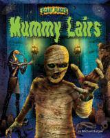 Mummy Lairs