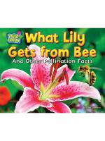 What Lily Gets From Bee