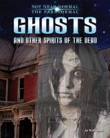 Ghosts and Other Spirits of the Dead