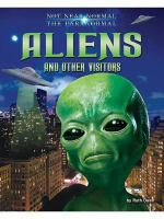 Aliens and Other Visitors