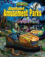 Abandoned Amusement Parks