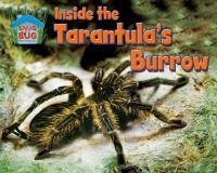 Inside the Tarantula's Burrow