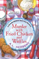 Murder With Fried Chicken and Waffes