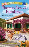 Flamenco, Flan, and Fatalities