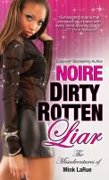 Dirty Rotten Liar