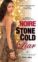 Stone Cold Liar