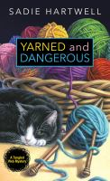 Yarned and Dangerous