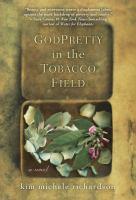 God Pretty in the Tobacco Field