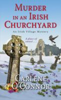 Murder in an Irish Churchyard An Irish Village Mystery.
