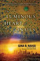 The Luminous Heart of Jonah S