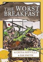 The Worst Breakfast
