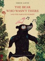 Bear Who Wasn't There