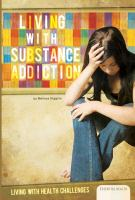 Living With Substance Addiction