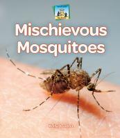 Mischievous Mosquitoes