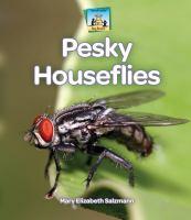 Pesky Houseflies