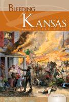 Bleeding Kansas (Essential Events)