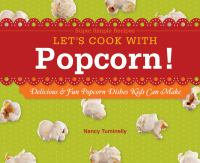 Let's Cook With Popcorn!