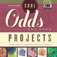 Cool Odds And Ends Projects