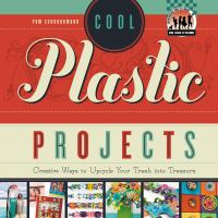 Cool Plastic Projects