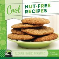 Book cover of Cool Nut-free Recipes by Nancy Tuminelly