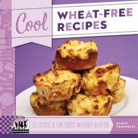 Cool Wheat-free Recipes