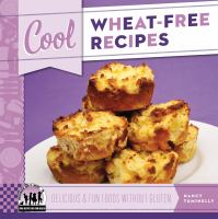 Cool Wheat-free Recipes