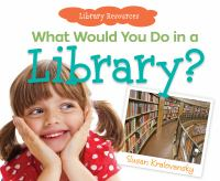 What Would You Do in A Library?