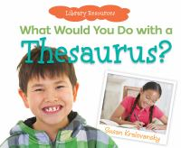 What Would You Do With A Thesaurus?