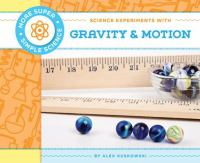 Science Experiments With Gravity & Motion