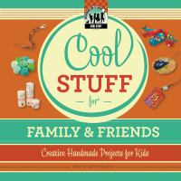 Cool Stuff for Family and Friends