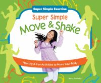 Super Simple Move and Shake