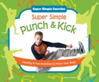 Super Simple Punch and Kick