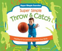 Super Simple Throw and Catch
