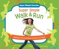 Super Simple Walk and Run
