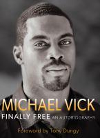 Michael Vick, Finally Free