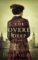 The Covered Deep