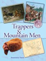 Trappers & Mountain Men
