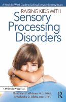 Raising Kids With Sensory Processing Disorders