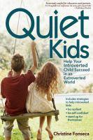 Quiet Kids