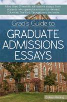 Grad's Guide to Graduate Admissions Essays