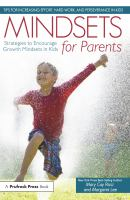 Mindsets for parents:strategies to encourage growth mindsets in kids