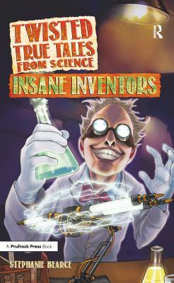 Insane Inventors book jacket