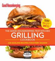 Good Housekeeping Test Kitchen Grilling Cookbook